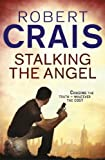 Stalking the Angel by Robert Crais front cover