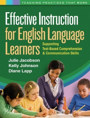 Effective Instruction for English Language Learners by Jacobson PhD, Julie, Johnson PhD, Kelly, Lapp EdD, Diane. (The Guilford Press,2011) [Paperback]