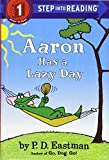 Aaron Has A Lazy Day (Turtleback School & Library Binding Edition) (Step into Reading. Step 1 Reader)