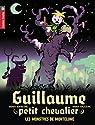 Guillaume petit chevalier, Tome 11 : Les monstres de Mortelune par Dufresne