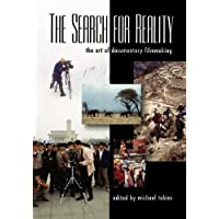 The Search for Reality: The Art of Documentary Filmmaking