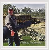 Big Spring [Explicit]