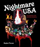 img - for NIGHTMARE USA: The Untold Story of the Exploitation Independents book / textbook / text book
