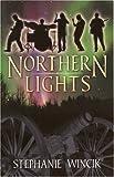 Northern Lights, Stephanie Wincik, 0972565019
