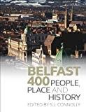Belfast 400 : People, Place and History, , 1846316359