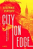 1000 convicts and a woman - City on Edge: A Novel (Eve Rossi)