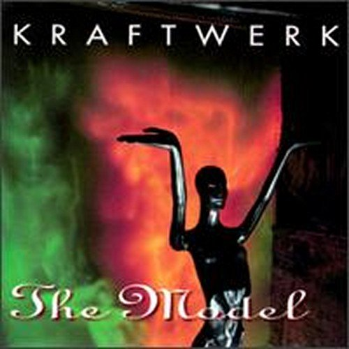 Kraftwerk - The Model The Best Of Kraftwerk - Zortam Music