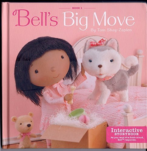 Bell's Big Move Interactive Storybook (Bell plush Not Included)