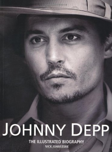 Download Johnny Depp: The Illustrated Biography pdf epub