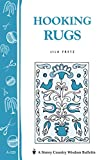 Hooking Rugs: Storey's Country Wisdom Bulletin