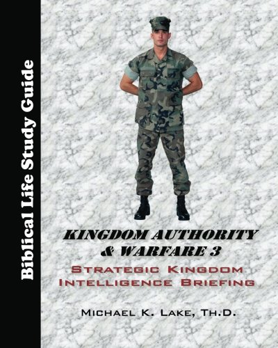 Kingdom Authority & Warfare 3: Stragetic Kingdom Intelligence Briefing
