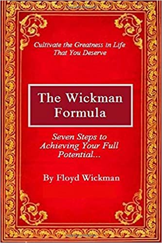 The Wickman Formula: Mr. Floyd Wickman: 9781478116684 ...