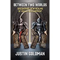 Image for Between Two Worlds: Discovering New Realms of Goalie Development