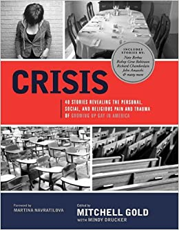 Crisis: 40 Stories Revealing the Personal, Social, and ...
