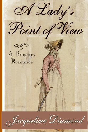 A Lady's Point of View: A Regency Romance