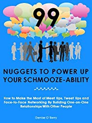 99 Nuggets to Power Up Your Schmooze-Ability