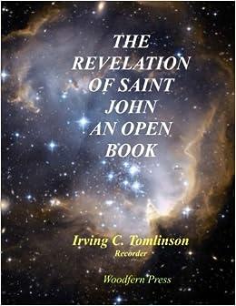 The Revelation of Saint John An Open Book
