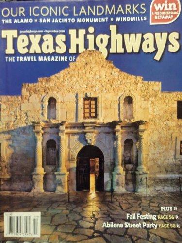 - Texas Highways The Travel Magazine of Texas Our Iconic Landmarks (September)