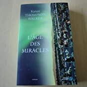 Amazon.fr - L'Age des miracles (YA) - Karen THOMPSON