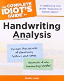 Book Cover for The Complete Idiot's Guide to Handwriting Analysis, 2nd Edition (Complete Idiot's Guides (Lifestyle Paperback))