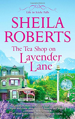 The Tea Shop on Lavender Lane (Life in Icicle Falls) (English - The Shops Falls