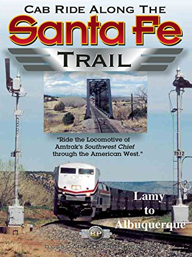 Cab Ride Along the Santa Fe Trail-Lamy to Albuquerque, used for sale  Delivered anywhere in USA