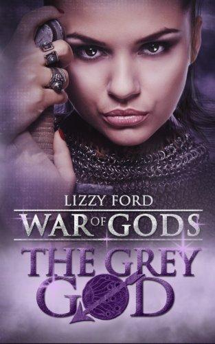 The Grey God: Book IV, War of Gods pdf