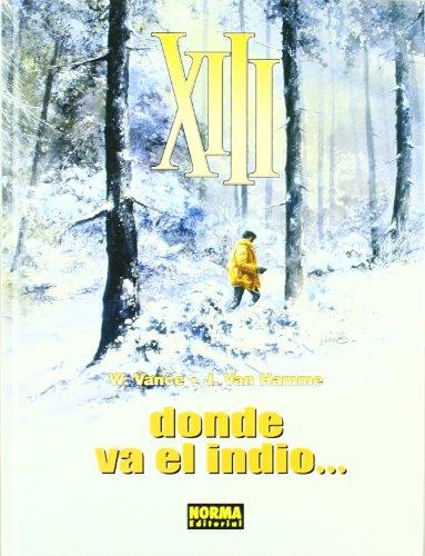 XIII: Donde Va El Indio (XIII, #2)