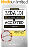MBA 101: Accepted: The Business School Admissions Guide by Someone from the Committee