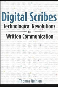 Digital Scribes: Technological Revolutions in Written Communication