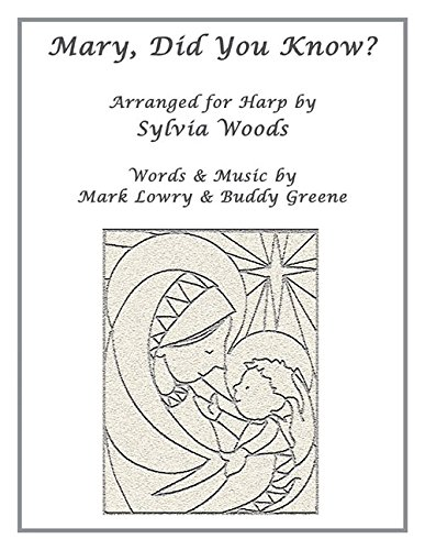 Mary, Did You Know?: Arranged for Harp