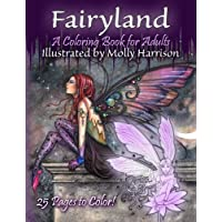 Fairyland - A Coloring Book For Adults: Fantasy Coloring for Grownups by Molly Harrison