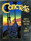 Concrete: The Complete Short Stories, 1986-1989 (Concrete Complete Short Stories 1986-1989)