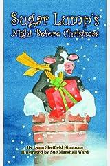 Sugar Lump's Night Before Christmas (Night Before Christmas Series) Hardcover