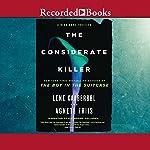 The Considerate Killer | Lene Kaaberbol,Agnette Friis