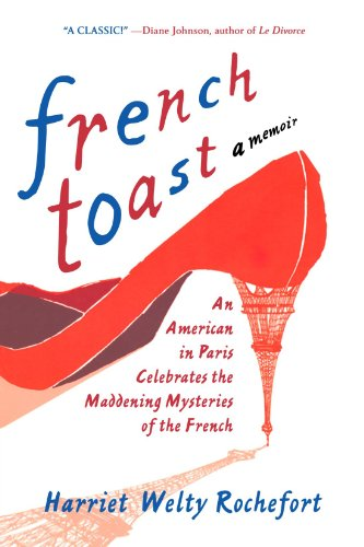french-toast-an-american-in-paris-celebrates-the-maddening-mysteries-of-the-french