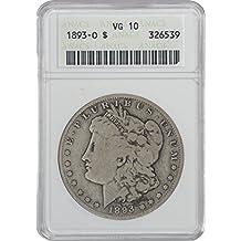 1893 O Morgan Dollar VG10 ANACS