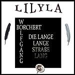 Die lange lange Straße lang   Wolfgang Borchert