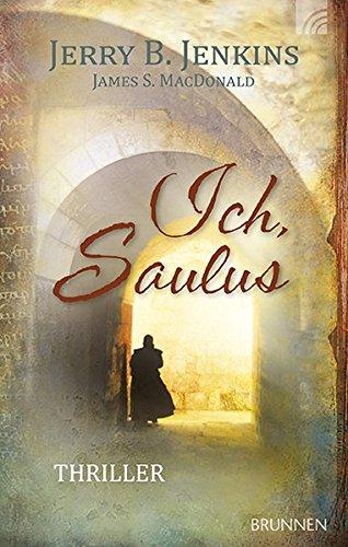 Ich, Saulus: Thriller