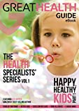 img - for Happy, Healthy Kids: Part 1 (The Health Specialists' Series) book / textbook / text book