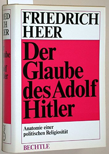 Der Glaube des Adolf Hitler