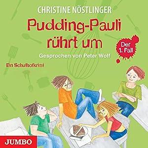 Pudding-Pauli rührt um (Pudding-Pauli 1) Hörbuch