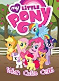 img - for My Little Pony: When Cutie Calls book / textbook / text book