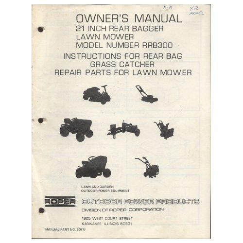 """Original 1981 Roper Owner's Manual 21"""" Lawn Mower Model No. RRB300 Manual Part No. 8081J 4/81"""