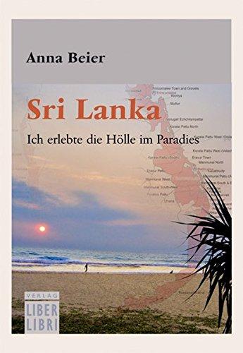 Sri Lanka: Ich erlebte die Hölle im Paradies