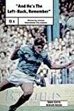 img - for And He's The Left Back Remember!: A minute by minute look at some of Manchester City's most famous matches. book / textbook / text book