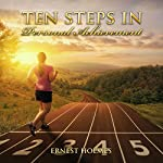 Ten Steps in Personal Achievement | Ernest Holmes