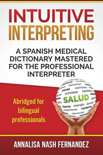 intuitive interpreting a spanish medical dictionary mastered for rh amazon com Microbiology Study Guide Science Study Guide