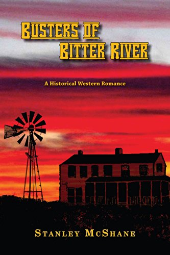 Busters of Bitter River: A Historical Western Romance