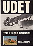 Udet: Vom Fliegen besessen (German Edition)